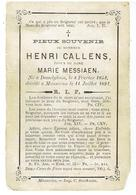 Henri CALLENS Epoux De Dame Marie Messiaen - Desselghem 1852 - Mouscron 1891 - Devotion Images