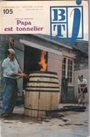 Bibliothèque De Travail Junior, N° 105, Papa Est Tonnelier 1974 - Libri, Riviste, Fumetti