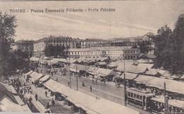 TORINO-PIAZZA EMANUELE FILIBERTO-PORTA PALAZZO-TRAM E MERCATO-CARTOLINA NON VIAGGIATA -ANNO 1915-1925 - Piazze