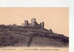 CPA - 46 - 3  - ENVIRONS DE  CAHORS -  RUINES DU CHATEAU DE ROUSSILLON - - Cahors