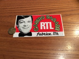 AUTOCOLLANT, Sticker «RTL - CASINO PARADE - Fabrice 11h » (radio) - Stickers