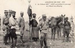 Maroc Colonne De Fez 1911 Le Colonel Brulard Surveillant Le Passage De L' Oued Bou Regreg CPA Année 1911 - Fez (Fès)