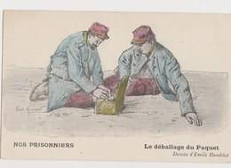 Cpa Dessinée Signée Emile Humblot / Nos Prisonniers .Le Déballage Du Paquet - Weltkrieg 1914-18
