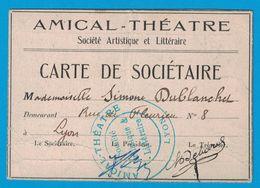 1922 AMICAL THEATRE STE ARTISTIQUE & LITTERAIRE CARTE DE SOCIETAIRE SIMONE DUBLANCHET RUE FLEURIEU LYON - Publicités
