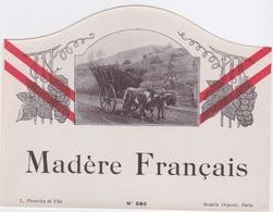 ETIQUETTE - ALCOOL - VIN - MADERE FRANÇAIS - ATTELAGE BOEUFS - Etiquettes