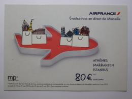 AIR FRANCE - Compagnie Aérienne - Avion - Vols De Marseille Provence , Vers Athènes , Marrakech ... - Carte Publicitaire - Aerei