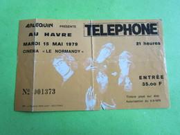 Billet Concert  TELEPHONE - Mardi 15 Mai 1979 - LE HAVRE - Tickets D'entrée