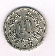 10 HELLER 1915 OOSTENRIJK /1217/ - Autriche