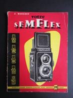 LIVRE PHOTOGRAPHIE (M1409) VOTRE SEMFLEX J. BENEZET (9 Vues) 130 Pages 1958 - Photographie