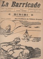 (anarchie) Revue LA BARRICADE  1e Année N°4   Juin 1910..  BIRIBI... Dessin De Delannoy  (FGF 394) - Livres, BD, Revues