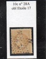 Paris - N° 28A Obl étoile 17 - 1863-1870 Napoléon III Lauré