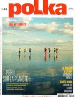 Photographie : Revue Polka N° 44 : Meyerowitz, Varda - Autres