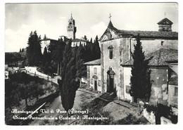 3481 - MONTAGNANA VAL DI PESA FRAZIONE DI MONTESPERTOLI FIRENZE CHIESA PARROCCHIALE E CASTELLO MONTEGUFONI 1950 CIRCA - Italie