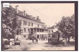 DISTRICT DE NYON - BEGNINS - HOTEL DE L'ECU VAUDOIS - TRAMWAY - CARTE NON CIRCULEE - TB - VD Vaud