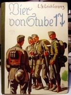 Livre Guerre 1939-45 - Bier Von Gtube Giebzehn 17 Nr 1220 - E.Y Erich Lorenz Roman De 1941, Imprimé En 1936 - III Reich - Livres Scolaires