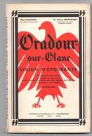 Oradour Sur Glane Vision D'épouvante Pauchou Masfrand 1970 - Guerra 1939-45