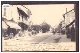 CHÊNE BOURG - LA PLACE - TB - GE Genève