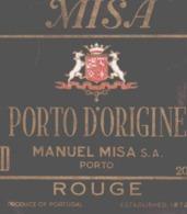 ETIQUETTE - ALCOOL - VIN  - PORTO MISA - PORTO ROUGE  CHEZ MANUEL MISA  PORTUGAP 20 ° - Etiquettes