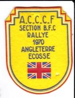 Ecusson Tissu - ACCCF Auto Carvaning & Camping Car Club De France Section BFC - Rallye 1970 Angleterre Ecosse - Ecussons Tissu