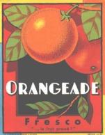 ETIQUETTE - ALCOOL - ORANGEADE FRESCO - LE FRUIT PRESSE - IMP ST ETIENNE - CHAVANNE & DODEVEY - Etichette