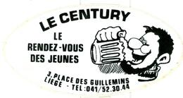 Liège - Café Le Century - Autocollant - Autres Collections