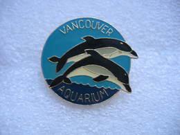 Broche Dauphins De L'Aquarium De La Ville De VANCOUVER (Ville Du Canada) - Animals