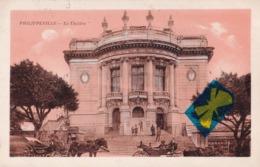 PHILIPPEVILLE - Le Théâtre - Skikda (Philippeville)