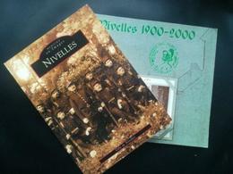 NIVELLES BRABANT WALLON BELGIQUE LOT 3 LIVRES HISTOIRE ILLUSTRATIONS PAR PHOTOS ET QUELQUES CARTES POSTALES - Nivelles