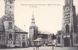 Sint Truiden, Exposition Provinciale Limbourg, Saint Trond 1907 Le Marché (pk66834) - Sint-Truiden