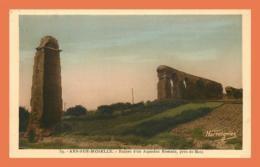 A718 / 285 57 - ARS SUR MOSELLE Ruines D'un Aqueduc Romain Pres Metz - Ars Sur Moselle