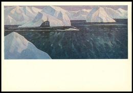 9-699 RUSSIA 1976 POSTCARD A11060 Mint NAVY NAVAL ARCTIC POLAR NORD SUBMARINE SOUS-MARIN U-BOOT ARCTIQUE POLAIRE USSR - Submarines