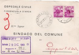 CT-03393- DA OSPEDALE CIVILE DI FIORENZUOLA D'ARDA A SINDACO DI LUGAGNANO VAL D'ARDA 27/12/1961 - Salute