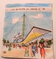 BELGIQUE DEPLIANT TRAIN 1958 EXPOSITION BRXUELLES BRUSSELS BENELUX GATE YPRES CARTE GEOGRAPHIQUE EUROP EXPRESS - Belgio