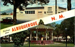 New Mexico Albuquerque Greetings Showing Old Town Plaza & Band Stand And Johnson Gymnasium - Albuquerque