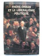 ULB – Libéralisme - Frère-Orban - EO 1996 – Peu Courant - Culture