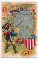 CPA - USA - July  4 1776 - (fantassin Américain) 1909 - Gaufrée - Etats-Unis