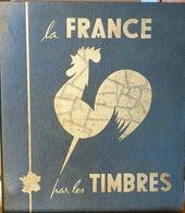 Album Collection La France Par Les Timbres, Semi-complet - 1849 à 1970 - Edition Defours - Francia