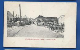 CONDE-SUR-MARNE    La Grande Rue     Animées      écrite En 1916 - Autres Communes