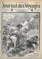 JOURNAL DES VOYAGES - N° 717 - Thy-Ba L'amazone Tonkinoise - Dans Les Forêts Vierges De La Guyane - Le Doulap Ou Jeu Des - 1900 - 1949
