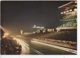 CP ( Le Mans - Circuit Des 24 Heures , Tribunes De Nuit ) - Le Mans
