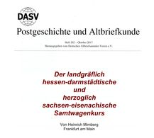 Der Landgräflich Hessen-darmstädtische + ... Samtwagenkurs  - Von Heinrich Mimberg (DASV) PgA 202 Aus 2017 + - Philately And Postal History