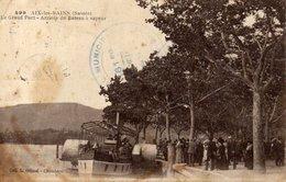 AIX - Les - BAINS - Arrivée Du Bateau à Vapeur - Aix Les Bains