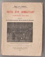 Notes D'un Combattant De La Campagne 1914-1918   Tasnier - Oorlog 1914-18