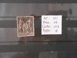FRANCE  YT103 TYPE SAGE 10c. Noir S.lilas Type I Cachet à Date - 1898-1900 Sage (Type III)