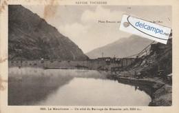 La MAURIENNE :Un Coté Du Barrage De BISSORTE . - France