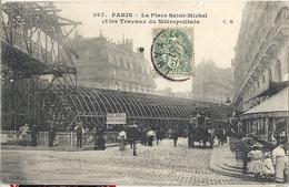 CPA Paris La Place Saint-Michel Et Les Travaux Du Métropolitain - Arrondissement: 06