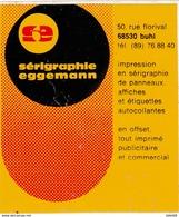 Autocollant -  SERIGRAPHIE EGGEMANN - 50 Rue Du Florival BUHL HAUT RHIN 68 - Stickers