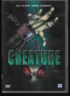 DVD - CREATURE - 2004 - FANTASCIENZA - LNGUA ITALIANA - DOLBY 5.1 - Ciencia Ficción Y Fantasía