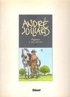 André JUILLARD : ESQUISSE D'UNE OEUVRE - Glénat 1991- - Juillard