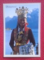 POSTAL POST CARD NORUEGA NORGE NORWAY HARDANGERBUNAD TRAJE TÍPICO ? MUJER VESTIDA WOMAN GIRL DRESS ROBE HAT SOMBRERO.... - Noruega